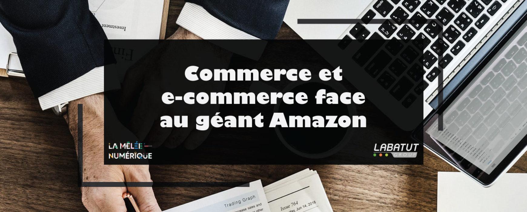 Retour sur la Mêlée Numérique: commerce et e-commerce face au géant Amazon